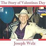 Joseph Welz The Story Of St.Valentine's Day