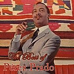 Pérez Prado The Best Of Perez Prado, Vol. 1