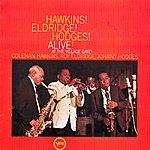Coleman Hawkins Hawkins! Eldridge! Hodges! - Alive! At The Village Gate