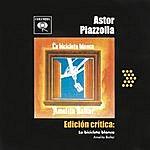 Astor Piazzolla Edición Crítica: La Bicicleta Blanca