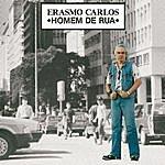 Erasmo Carlos Homem De Rua