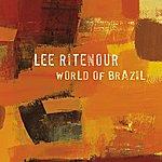 Lee Ritenour World Of Brazil