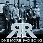 Randy Rogers Band One More Sad Song