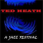 Ted Heath A Jazz Festival