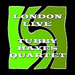 Tubby Hayes London Live