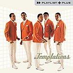 The Temptations Playlist Plus
