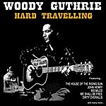 Woody Guthrie Hard Travelling