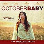 Paul Mills October Baby: The Original Score
