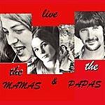The Mamas & The Papas Live