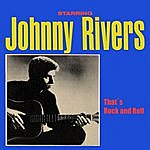 Johnny Rivers That´s Rock And Roll