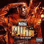 Cover Art: Burn (Feat. Big Sean) (Parental Advisory)