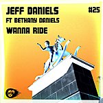 Jeff Daniels Wanna Ride