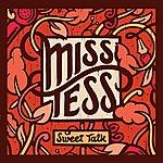 Miss Tess Sweet Talk