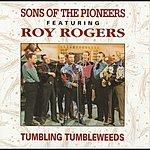 Sons Of The Pioneers Tumbling Tumbleweeds