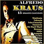 Alfredo Kraus Alfredo Kraus. 15 Grandes Canciones