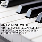 Geoffrey Parsons An Evening With Victoria De Los Angeles And Geoffrey Parsons