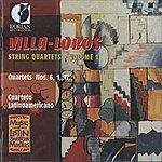 Cuarteto Latinoamericano Villa-Lobos, H.: String Quartets, Vol. 1 - Nos. 1, 6, 17