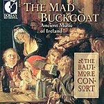 Custer LaRue The Mad Buckgoat (Ancient Music Of Ireland)