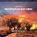 Steve Wood Secrets Of The Past - Original Soundtrack
