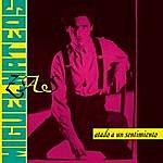 Miguel Mateos Vinyl Replica: Atado A Un Sentimiento