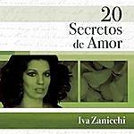 Iva Zanicchi 20 Secretos De Amor - Iva Zanicchi