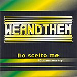 We Ho Scelto Me - 10th Anniversary
