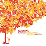 Counting Crows Films About Ghosts (The Best Of Counting Crows) (International Version)