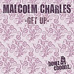 Malcolm Charles Get Up