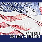 Chris Ross The Story Of Freedom