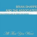 Brian Sharpe All That You Want