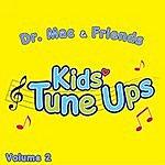 Dr. Mac & Friends Kids Tune Ups Volume 2