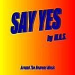 MAS Say Yes