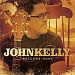 John Kelly Welcome Home