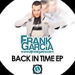 Frank Garcia Back In Time Ep