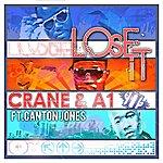 Crane Lose It (Feat. Canton Jones)