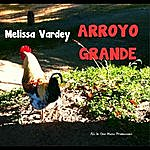Melissa Vardey Arroyo Grande (Feat. Diego Giudici)