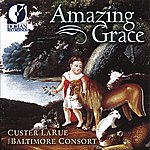 Custer LaRue United States Larue, Custer: Amazing Grace (Spiritual Folk Songs Of Early America)