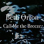 Beth Orton Call Me The Breeze