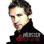 Webster Heart Of Me