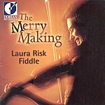 Laura Risk The Merry Making
