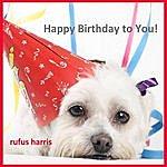 Rufus Harris Happy Birthday To You