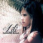 Lil I Faithful Heart