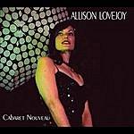 Allison Lovejoy Cabaret Nouveau