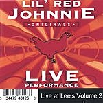 Lil Red Johnnie Live At Lee's Volume 2