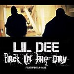 Lil Dee Back In The Day (Feat. Awax)