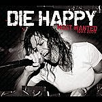 Die Happy Most Wanted (Best Of)