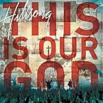 Hillsong This Is Our God