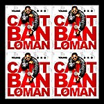 Young Dro Cant Ban The Loman