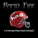 Rapid Fire H.O.G. (Arkansas Razorback Football)