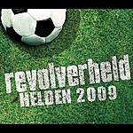 Revolverheld Helden 2009